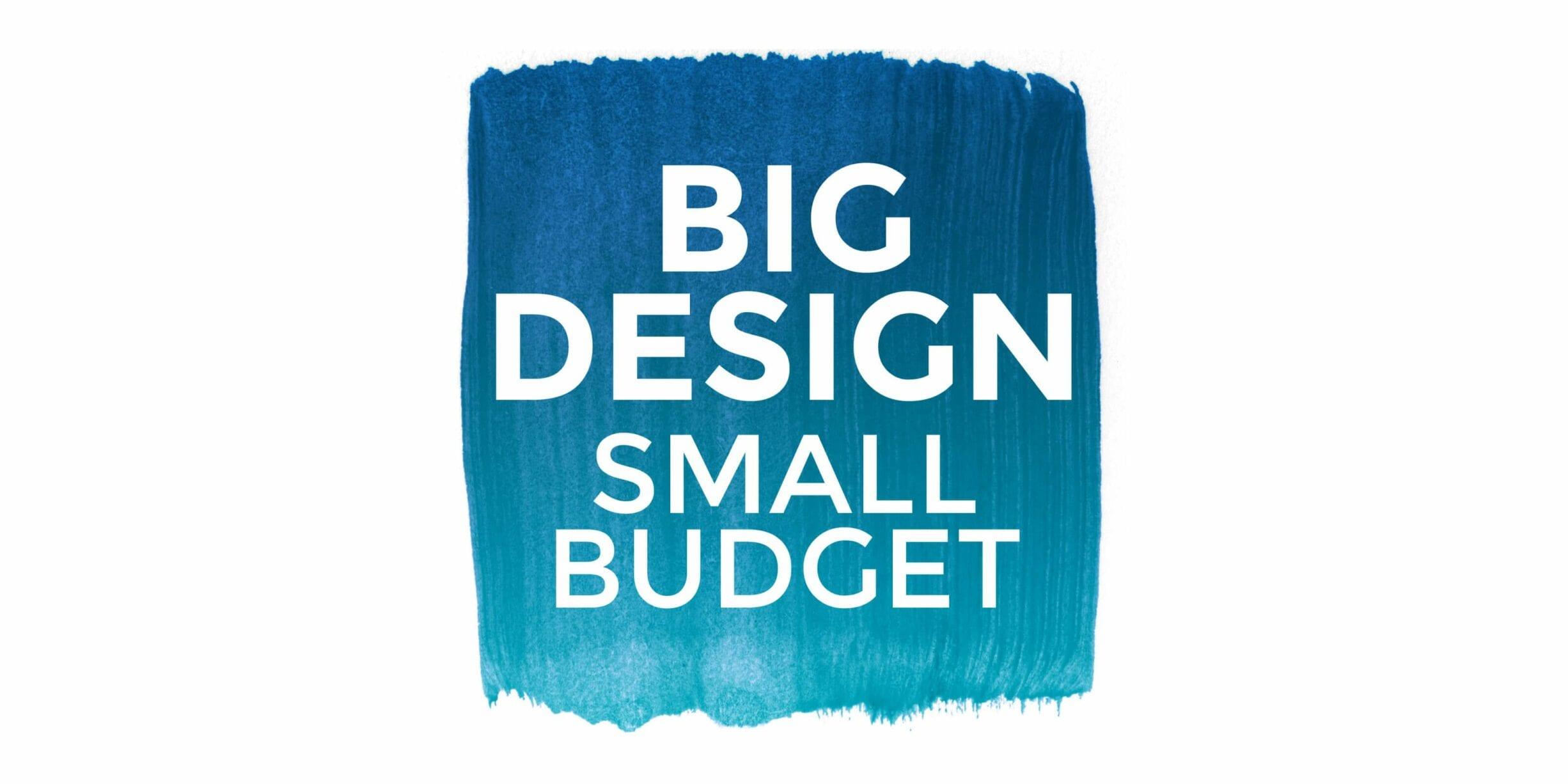 big design small budget logo