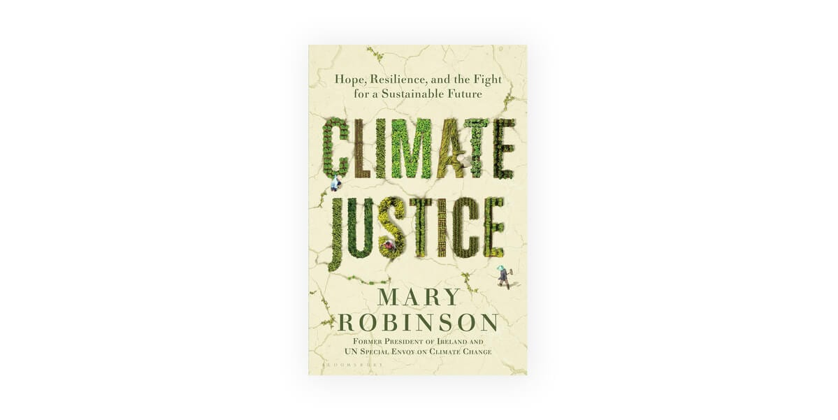 climate justice, mary robinson, book