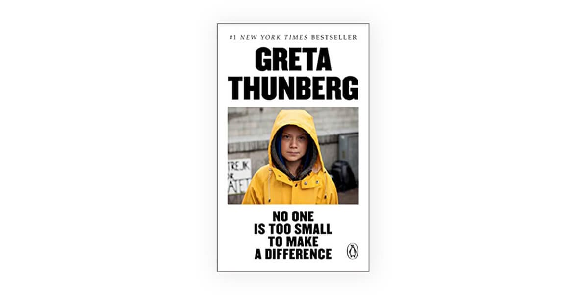 no one is too small to make a difference by greta thunberg book