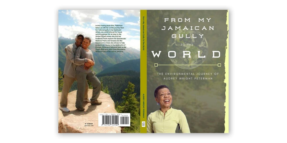 From My Jamaican Gully to the World by Audey Peterman