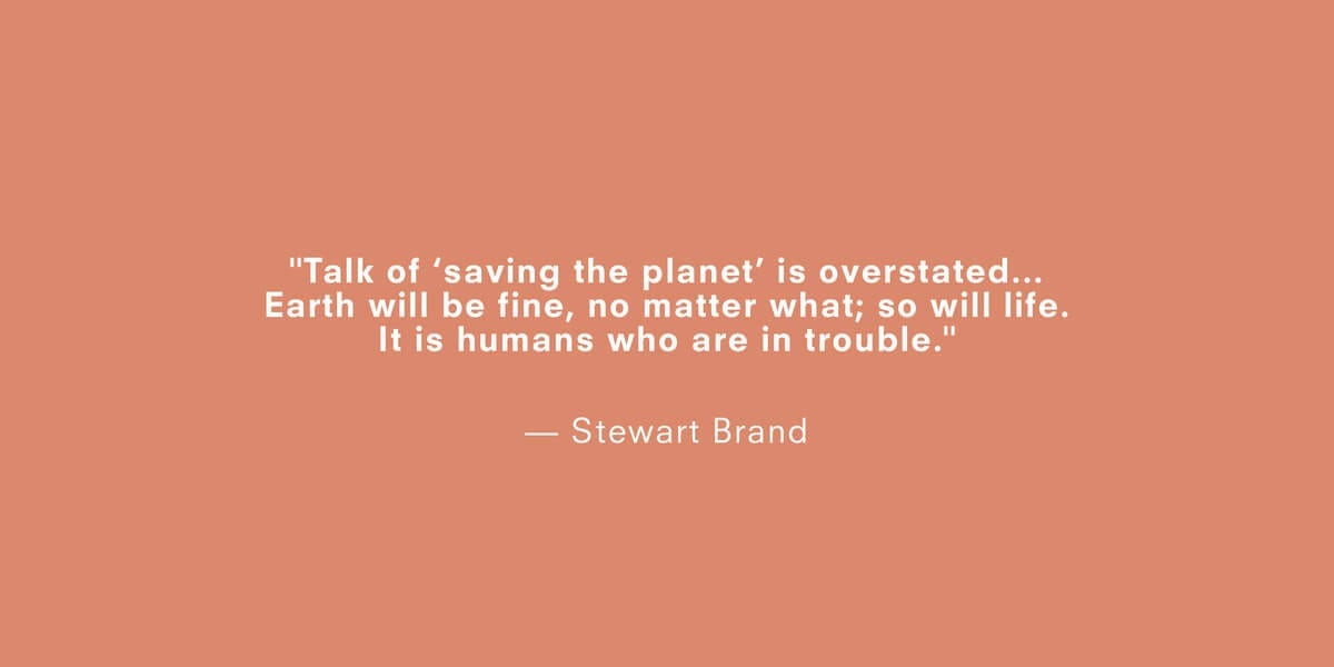 a quote about climate change by stewart brand