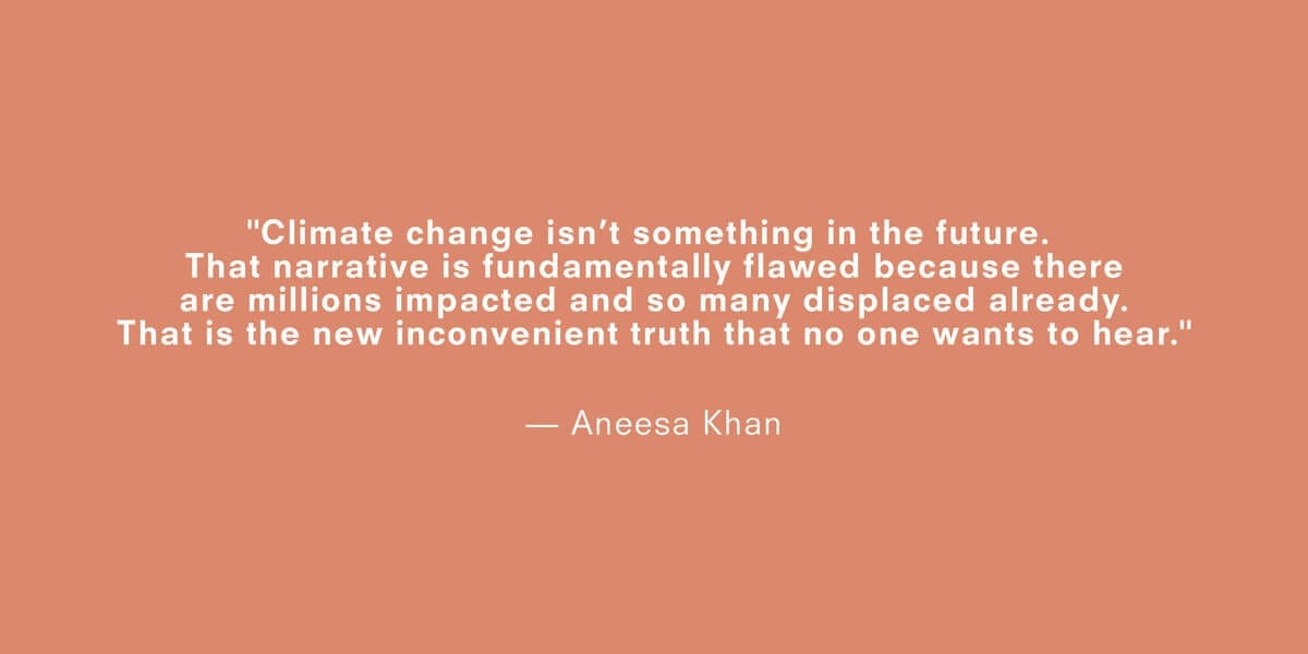 a quote about climate change by aneesa khan