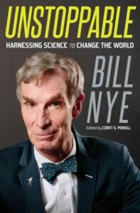 Cover of the book Unstoppable by Bill Nye