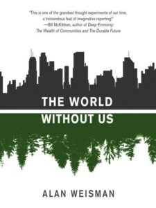 Cover of the book the world without us by alan weisman